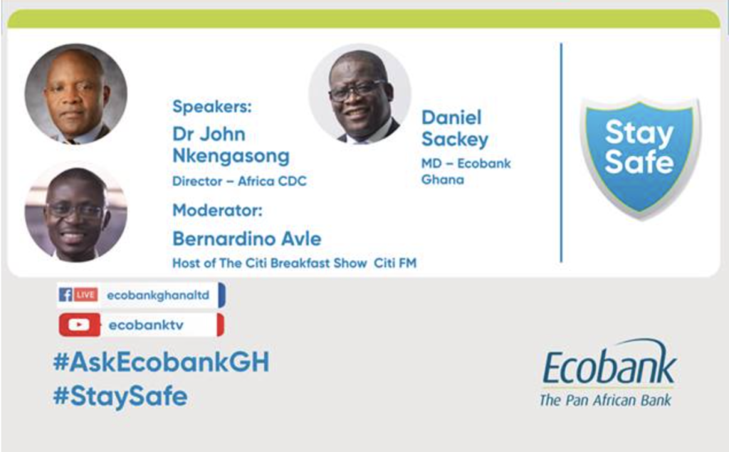 Playback: Ecobank's forum on 'Effects of Covid-19 on your Health and Personal/Business Finances'