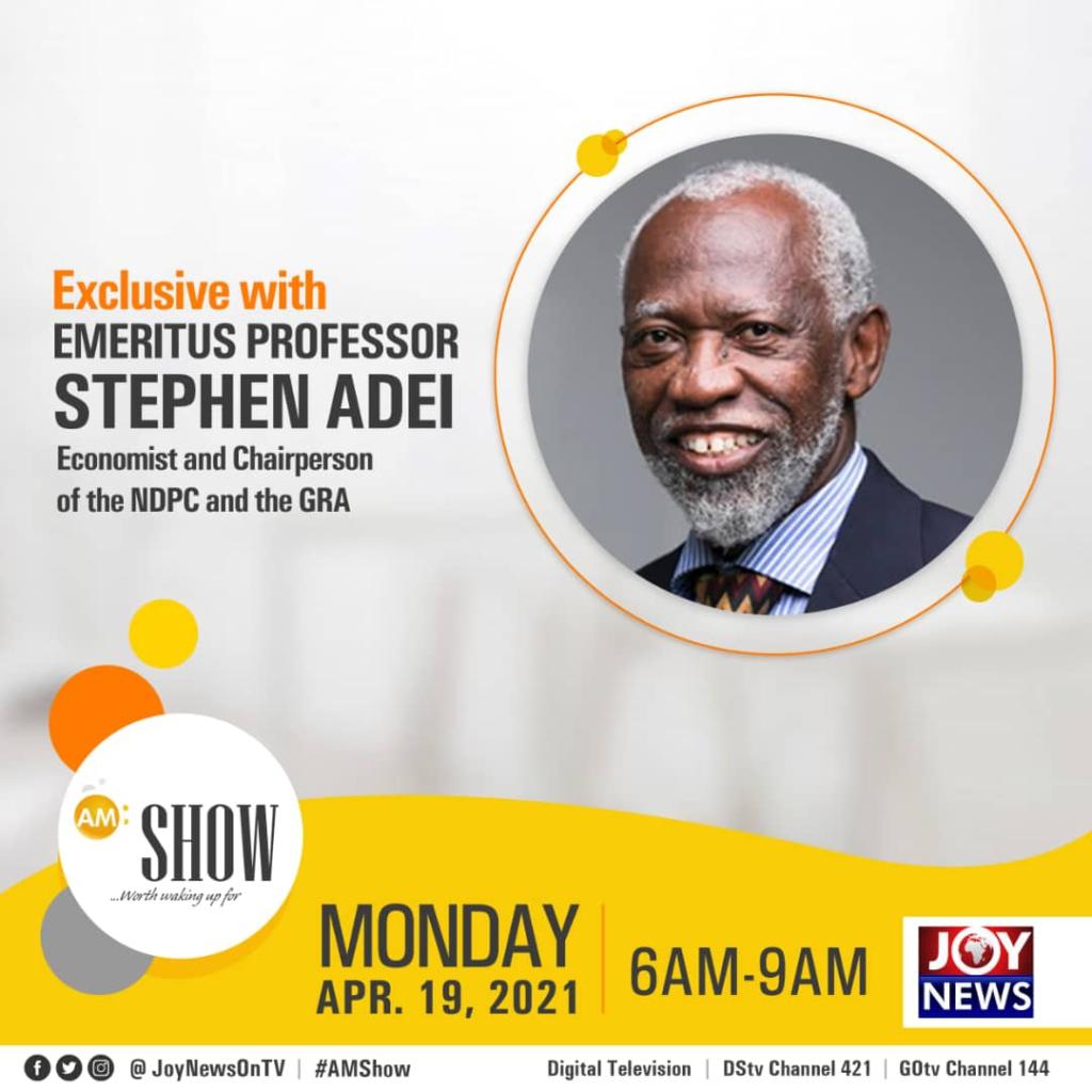 JoyNews' AM Show to host Prof Stephen Adei