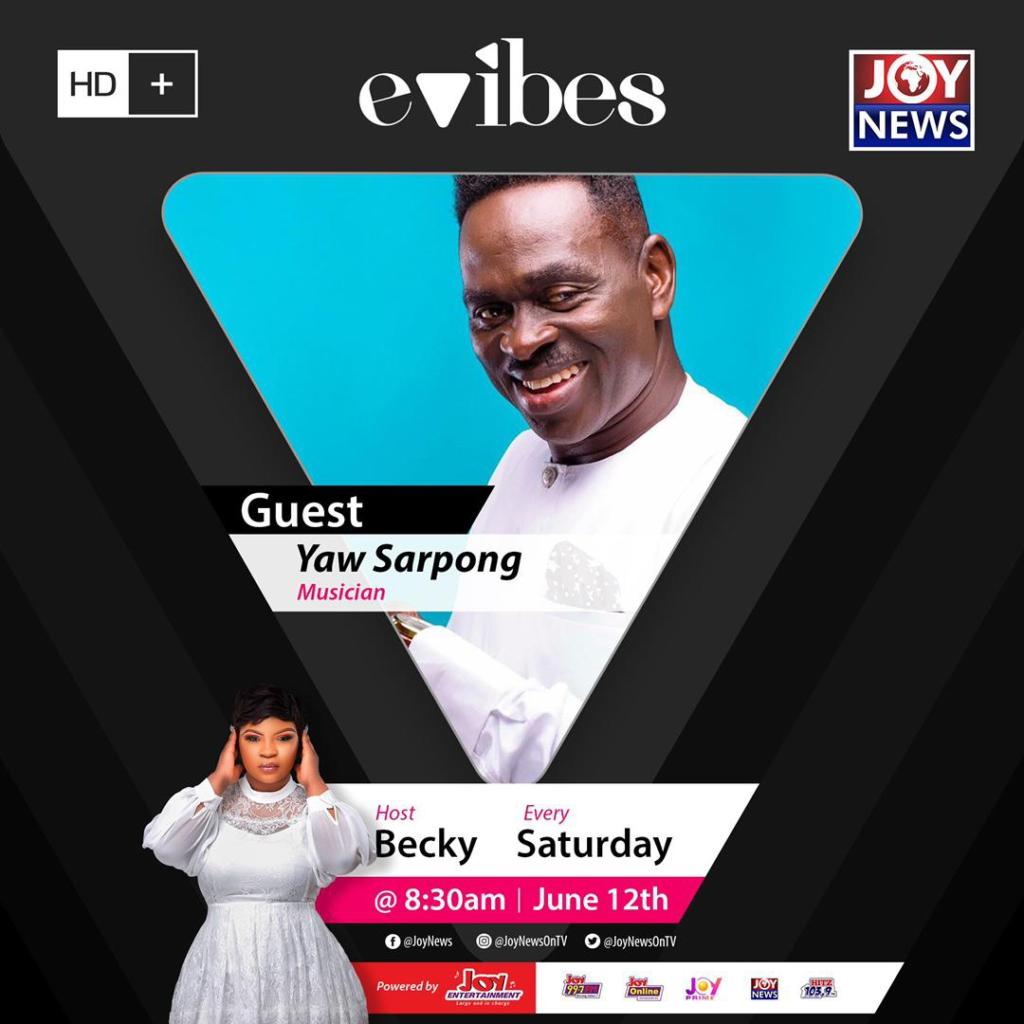 E Vibes to host gospel musician, Yaw Sarpong