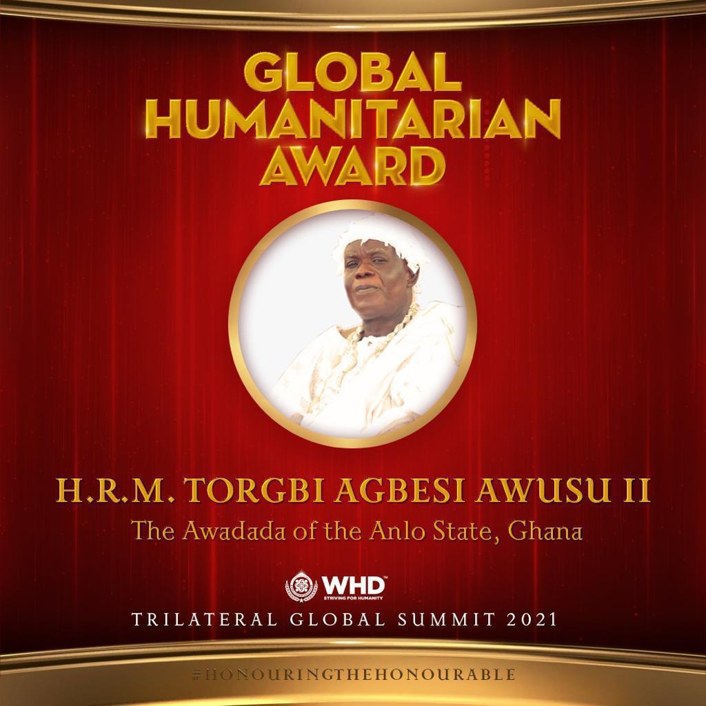 Global Humanitarian Award conferred on Torgbi Agbesi Awusu II
