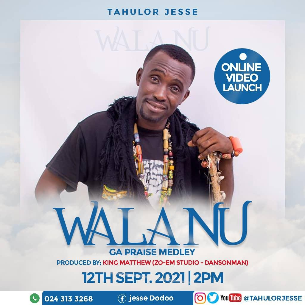Tahulor Jesse to virtually launch new single 'Walanu'